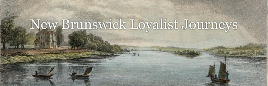 New Brunswick Loyalist Journeys
